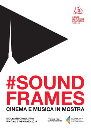 #SOUNDFRAMES – Cinema e Musica in Mostra